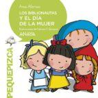 los biblionautas y el dia de la mujer-ana alonso-9788469848838