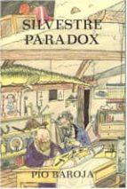 inventos, aventuras y mixtificaciones de silvestre baradox-pio baroja-9788470350238