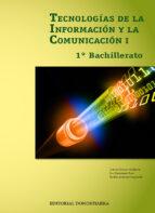 tecnologias informacion 1º bachillerato comunicacion-9788470635038
