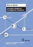 los datos visuales en investigacion cualitativa-marcus banks-9788471126238