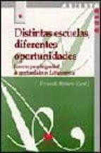 El libro de Distintas escuelas, diferentes oportunidades: los retos para la i gualdad de oportunidades en latinoamerica autor VV.AA. DOC!