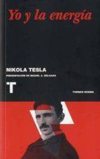yo y la energia-nikola tesla-9788475062938