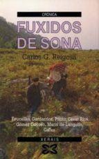 fuxidos de sona (4ª ed.) carlos gonzalez reigosa carlos g. reigosa 9788475074238