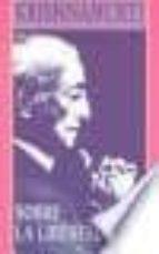 sobre la libertad-jiddu krishnamurti-9788476408438