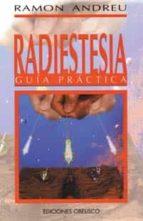 radiestesia: guia practica-ramon andreu-9788477205838