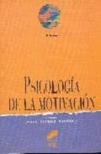 psicologia de la motivacion-isaac garrido gutierrez-9788477384038