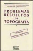 problemas resueltos de topografia (2ª ed.)-9788478004638