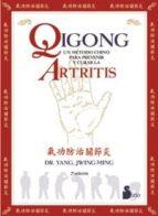 qigong: un metodo chino para prevenir y curar la artritis (2ª ed) yang jwing ming 9788478086238