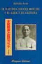 el maestro chooki motobu y el karate de okinawa-kohaku iwai-9788478132638