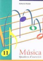 musica 11 quadern d exercicis-marta figuls altes-9788478872138