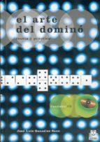 el arte del domino: teoria y practica-jose luis gonzalez sanz-9788480194938