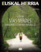 guia de vias verdes, bidegorris y caminos naturales alberto muto 9788482165738