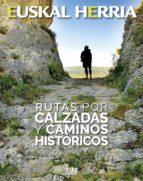 rutas por calzadas y caminos historicos-santiago yañiz-9788482166438