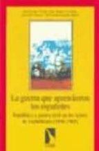 la guerra que aprendieron los españoles-9788483190838