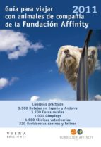 guia para viajar con animales de compañia 2011 (guia affinity)-9788483306338