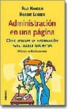 administracion en una pagina: como utilizar la informacion para l ograr sus metas riaz khadem 9788483580738