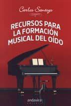 recursos para la formacion musical de oido-carlos santoys-9788484088738