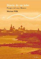 diario de un lobo: paisajes del mar blanco mariusz wilk 9788484284338