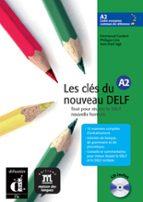 les cles du nouveau: delf a2 (incluye audio cd) 9788484433538