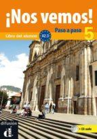 ¡nos vemos! 5 paso a paso  (libro del alumno + cd) (nivel a2)-9788484438038