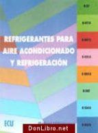 refrigerantes para aire acondicionado y refrigeracion-rafael villanueva-9788484543138