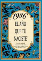 1936 el año que tu naciste rosa collado bascompte 9788488907738