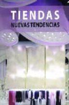El libro de Tiendas. nuevas tendencias autor CARLES BROTO DOC!