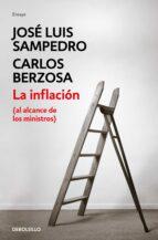 la inflacion (al alcance de los ministros) jose luis sampedro carlos berzosa 9788490322338