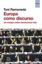 europa como discurso toni ramoneda 9788490562338