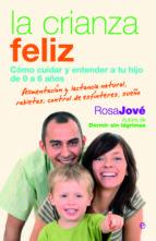 la crianza feliz (ebook)-rosa jove-9788490605738