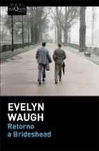 retorno a brideshead-evelyn waugh-9788490661338