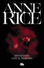 entrevista con el vampiro (crónicas vampíricas 1) anne rice 9788490707838