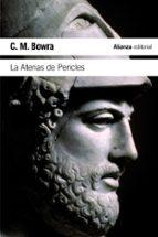 la atenas de pericles c.m. bowra 9788491041238