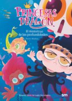 princesas dragon 6 : el monstruo de las profundidades pedro mañas romero 9788491073338