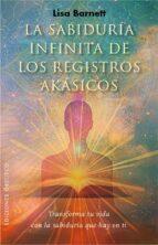 la sabiduría infinita de los registros akásicos (ebook)-lisa a. barnett-9788491110538