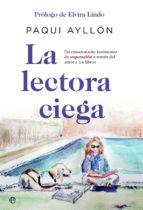 la lectora ciega (ebook)-paqui ayllon-9788491644538