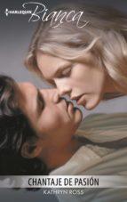 chantaje de pasión (ebook)-kathryn ross-9788491704638