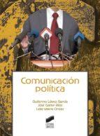 comunicación política guillermo lópez garcía 9788491711438