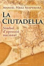 la ciutadella (ebook)-manuel perez-9788492437665