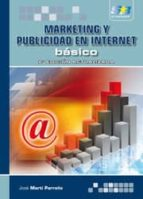 marketing y publicidad en internet, básico 2ª ed. jose martin 9788492650538