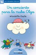 un concierto para la nube olga (primeras paginas: lc: letra cursi va) nicoletta costa 9788492702138