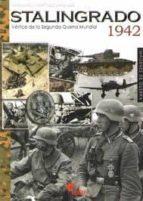 stalingrado 1942: vertice la segunda guerra mundial-francisco martinez canales-9788492714438