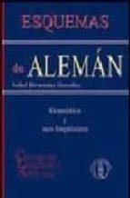 esquemas de aleman: gramatica y usos lingüisticos-isabel hernandez gonzalez-9788493184438