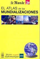 el atlas de las mundializaciones-9788493807238