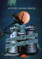 enigmas y curiosidades historicas y religiosas-a. galera gracia-9788494121838
