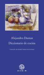 diccionario de cocina alexandre dumas 9788494179938