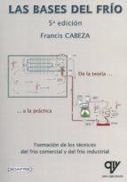 las bases del frío. de la teoría a la práctica (5ª edición) francis cabeza 9788494198038