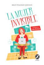 la mujer invisible-helen walmsley-johnson-9788494598838