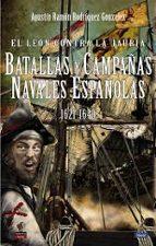 el leon contra la jauria: batallas y campañas navales españolas 1621 1640 9788494822438