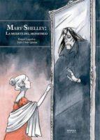mary shelley: la muerte del monstruo (nueva ed. ampliada)-raquel lagartos-julio cesar iglesias-9788494903038